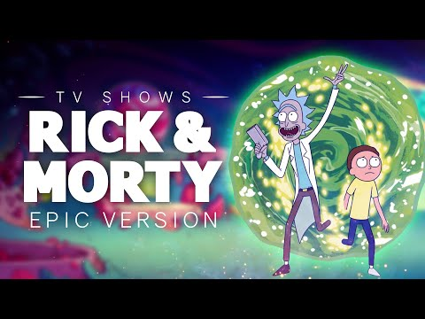 Rick and Morty - Main Theme | Epic Version