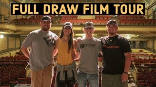 FULL DRAW FILM TOUR | Summertime Camping Struggles | Life on the Road VLOG 11