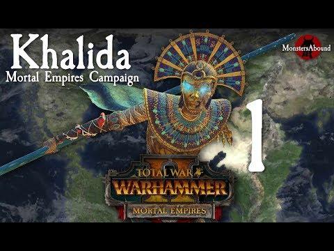 Total War: Warhammer 2 Mortal Empires - Khalida Campaign #1