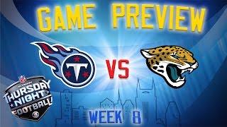 Titans vs Jaguars Primetime Preview // NFL Week 8
