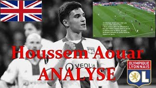 (EN) Houssem Aouar (OL) ANALYSIS OF A TALENTED YOUNG MIDFIELDIER