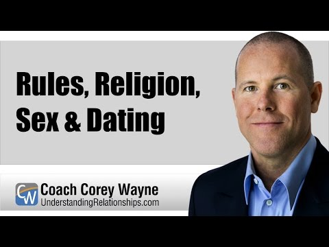 Rules, Religion, Sex & Dating