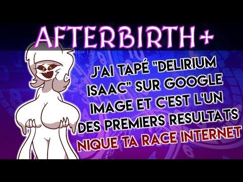 DELIRIUM en 5 SECONDES ! [ Binding Of Isaac Afterbirth + ]