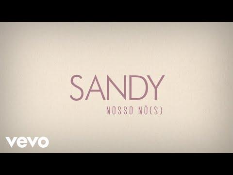 Sandy - Nosso Nó(s) (Lyric Video)
