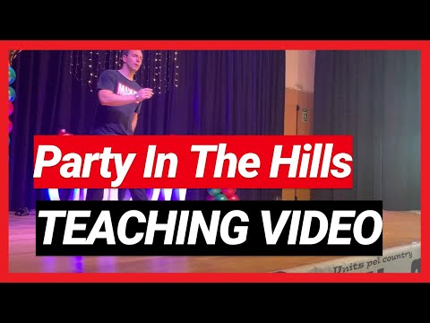 Party In The Hills - Line Dance [Teaching Video]