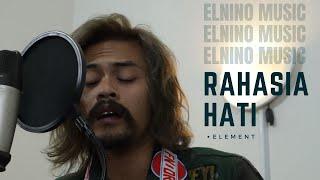 Download lagu Element - Rahasia hati Coverby Elnino ft Willy Preman Pensiun/Bikeboyz