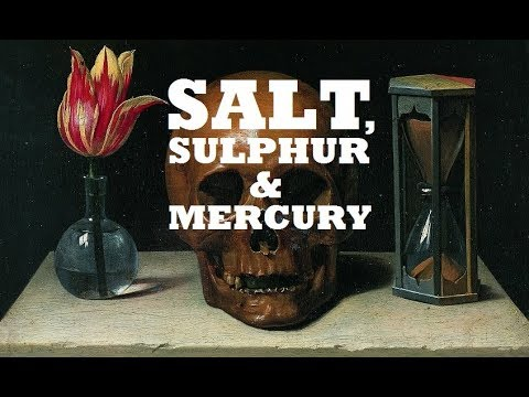 Salt, Sulphur, and Mercury
