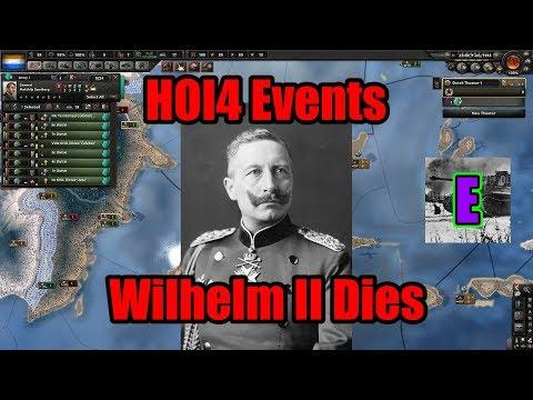 HOI4- Man The Guns- Netherlands Event- Wilhelm II Dies