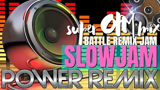 SUPER OPM SLOW JAM REMIX / BATTLE MIX / For Lovers Only Music / Pusong Wasak / POWER REMIX Official