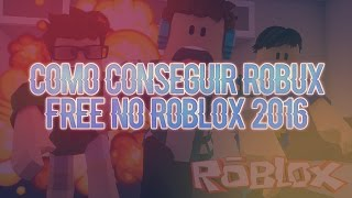 ROBLOX-How to get Robux Free/free on Roblox 2017