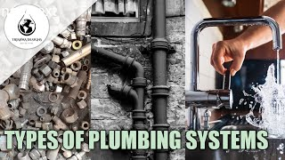 Types of Plumbing Systems | Plumbing traps | Pipe fittings | Trishna designs | Interior Design