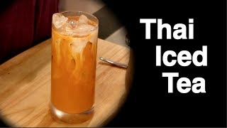 Thai Iced Tea ชาเย็น - Hot Thai Kitchen!