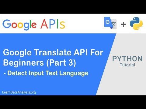 Google Translation API in Python For Beginners