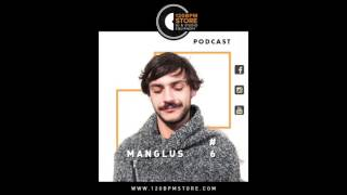 120 BPM Podcast #6 - Manglus (26.08.2016)