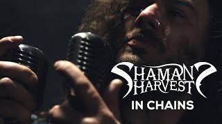 Download Shaman's Harvest - In Chains (Official ) MP3 song and Music Video