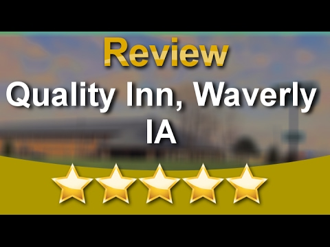 Best Hotel In Waverly Ia Inn Suites Hotels Quality