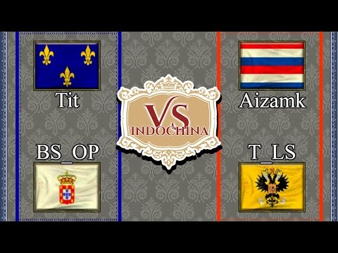 AoE 3 : 2v2 | Aizamk (Dutsh)  &  T_LS (Russian)   -VS-  BS_OP  (Port)   &  TiT (French) | INDOCHINA