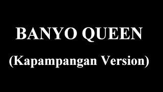 BANYO QUEEN (Kapampangan Version) - Andrew E