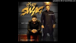 Download Hindi Video Songs - Wakhra Swag Ft. Badshah - Navv Inder HD | 2015 New Punjabi HD Songs