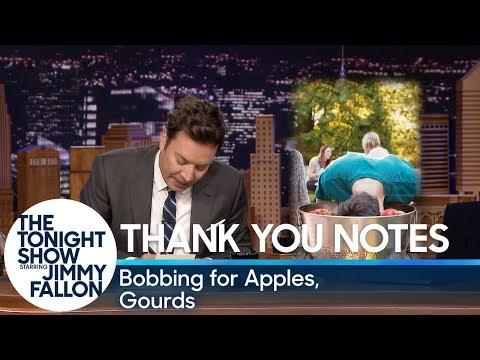 Thank You Notes: Bobbing for Apples, Gourds