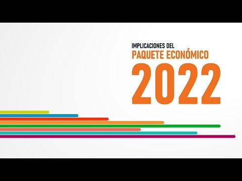 Implicaciones del Paquete Económico 2022