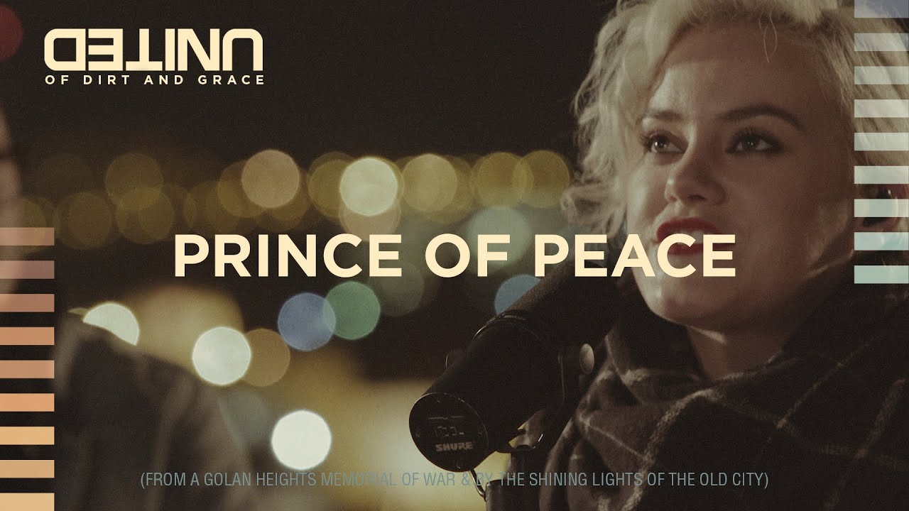 Prince of Peace LIVE - of Dirt and Grace - Hillsong UNITED
