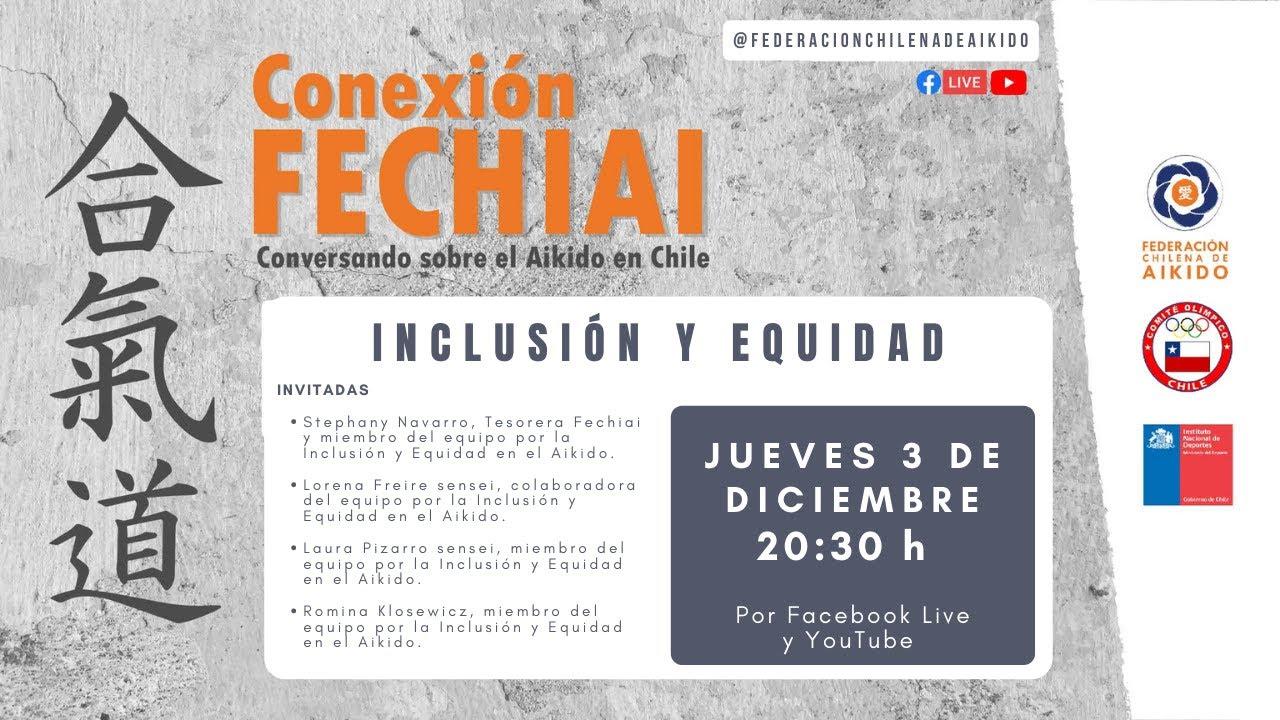 Conexión Fechiai, conversando sobre el Aikido en Chile / Inclusión y Equidad en el Aikido