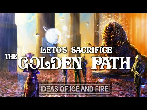 Dune Talk: Letos Sacrifice and The Golden Path