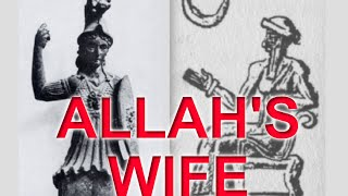 ALLAH HAS A WIFE!!! AL-LAT IS HER NAME
