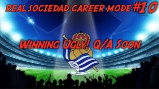 Fifa 14||Career||Real Sociedad||Ep 10: Winning Ugly! Q/A Soon =)