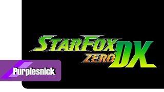 Star Fox Zero DX - Nintendo Switch (Fan Trailer) - Original