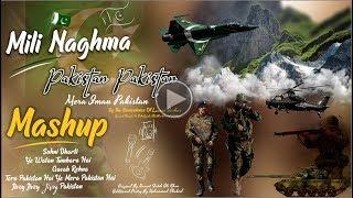 Mili Naghma Mashup Pakistan Pakistan 2019 4K
