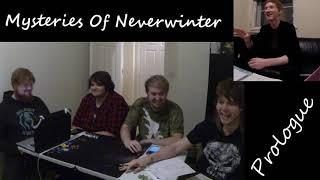 D&D: Mysteries Of Neverwinter: Episode 1