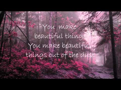 Gungor - Beautiful Things Lyrics