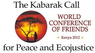 Quaker Epistle for Eco-Justice – The Kabarak Call – With Music by Jon Watts
