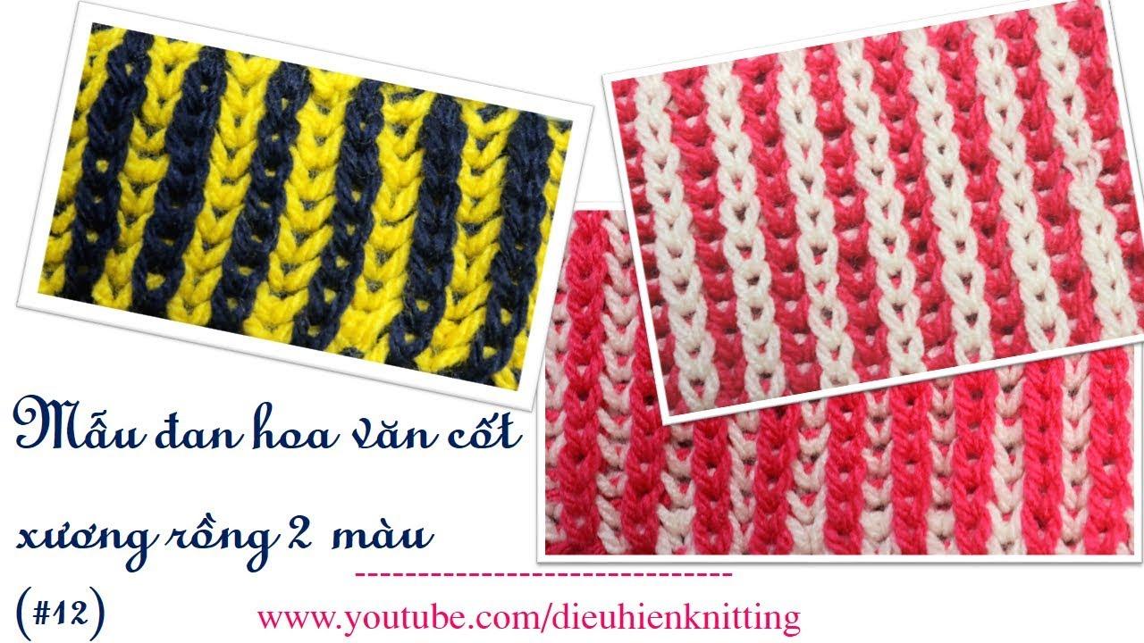 [MẪU ĐAN] – Mẫu đan khăn cốt xương rồng 2 màu , hoa văn #12 (Pattern knit scarf)