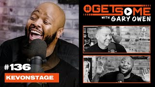 Kev On Stage | #GetSome Ep. 136 with Gary Owen