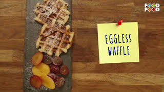 Mummy Ka Magic | Eggless Waffles Recipe | Amrita Raichand