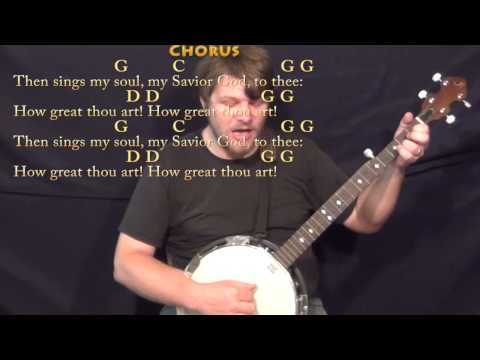 How Great Thou Art (HYMN) Banjo Cover Lesson in G with Chords ...