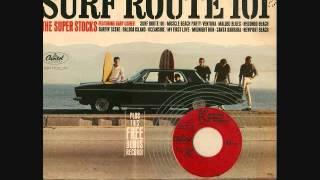 The Super Stocks - Surf Route 101 - 1964