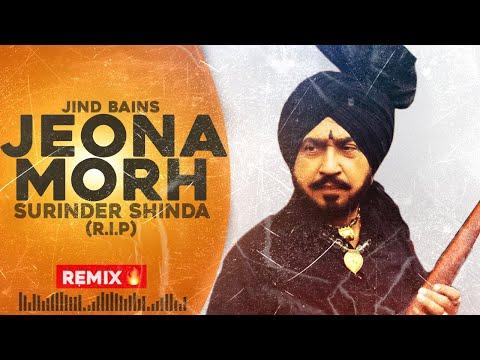 Jind Bains | Jeona Morh Ft Surinder Shinda | Punjabi Latest Song | Remix 2019