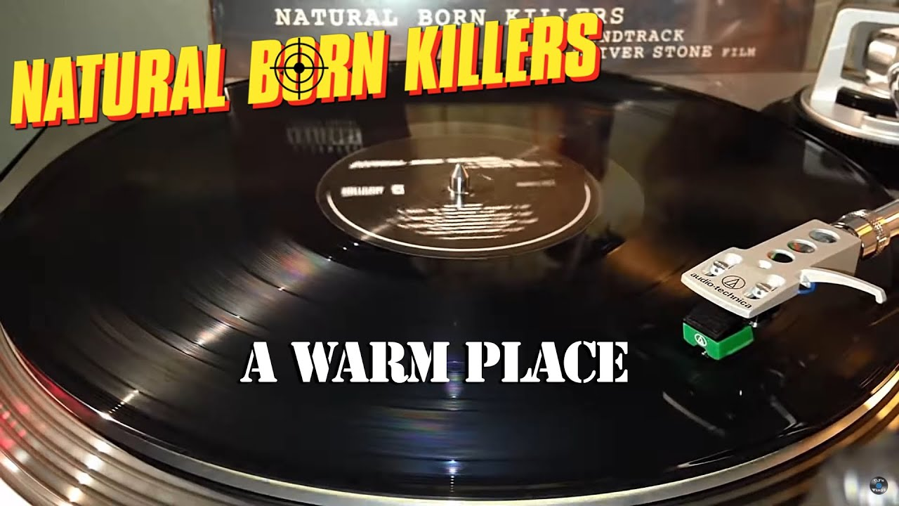 Natural Born Killers [OST] - Nine Inch Nails - A Warm Place - Vinyl ...
