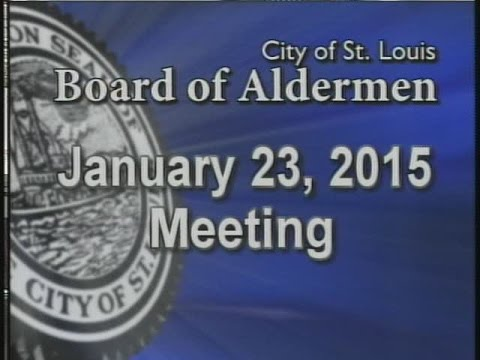 St. Louis Board of Aldermen Meeting: 1/23/15