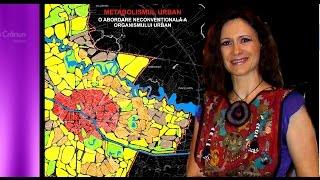 Metabolismul urban și Corpus Callosum - cu arh. conf. dr. Cerasella Crăciun (USH - Matei Georgescu)