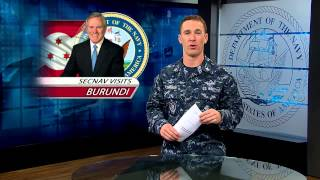 SECNAV Visits Burundi; Navy Reserve Ready Mobilization Pool Disestablished