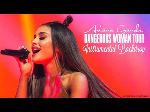 Ariana Grande - Dangerous Woman Tour [Instrumental] Backdrop