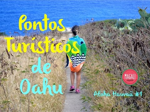 Pontos Turísticos de Oahu | Aloha Hawaii #2