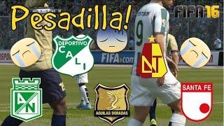 (PESADILLA) Atlético Nacional Vs Cali, Santa Fe, Tolima, Aguilas Doradas - Fecha 10-13 - FIFA 16
