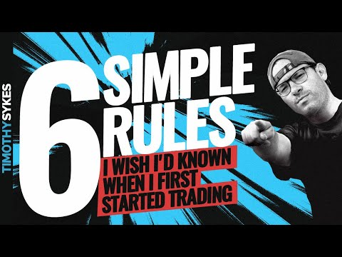 6-simple-rules-i-wish-i'd-known-when-i-first-started-trading
