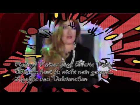 Vulva und Vulvienchen - Lipsync - Roland Kaiser feat. Maite Kelly - Warum hast du nicht nein gesagt